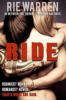 Ride  (Carolina Bad Boys Book 2) by [Warren, Rie]