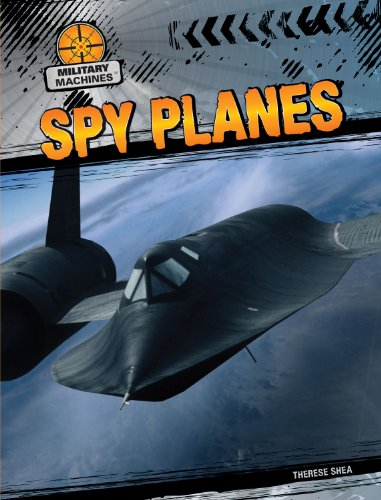 Spy Planes (Military Machines) Spy Plane