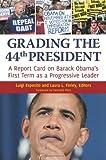 Grading the 44th President, Luigi Esposito and Laura L. Finley, 0313398437