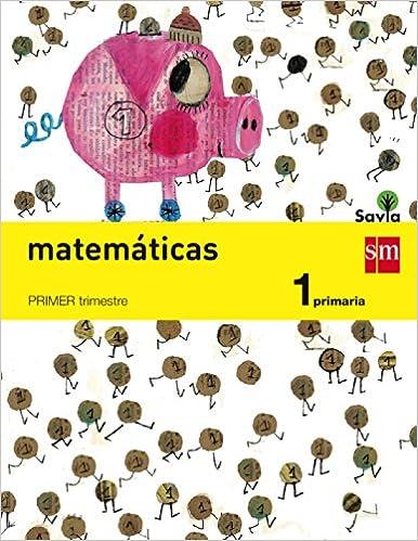 Matemáticas. 1 Primaria. Savia - Pack de 3 libros ...