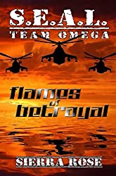 S.E.A.L. Team Omega Flames of Betrayal