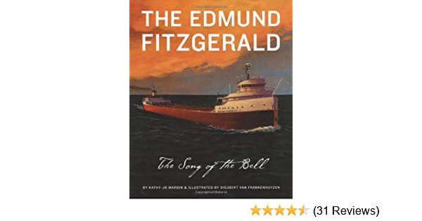 The Edmund Fitzgerald. The Song of the Bell