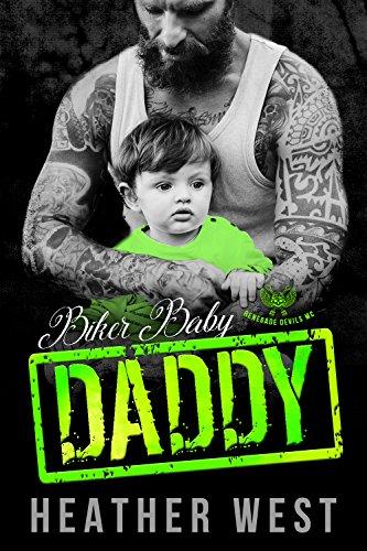 Biker baby daddy renegade devils mc kindle edition by heather biker baby daddy renegade devils mc by west heather fandeluxe Gallery