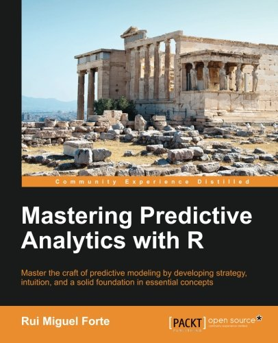 Mastering Predictive Analytics with R