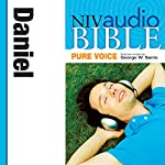 NIV Audio Bible, Pure Voice: Daniel |  Zondervan Bibles