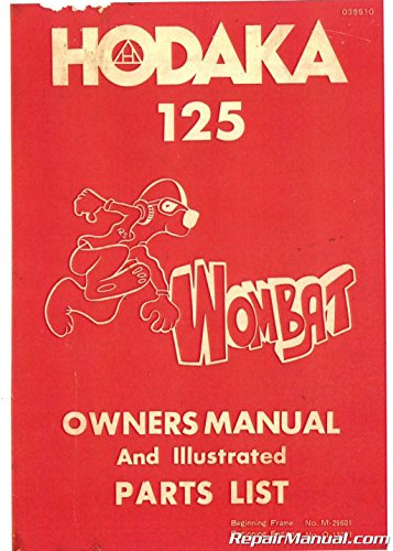 (39510 Hodaka Wombat 125 Motorcycle Owners Manual Spare Parts Manual)