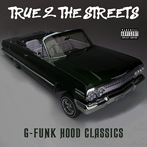 True 2 the Streets: G-Funk Hood Classics [Explicit] for sale  Delivered anywhere in USA