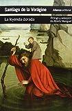 img - for La leyenda dorada / The Golden Legend (Spanish Edition) book / textbook / text book