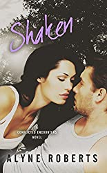 Shaken (Conflicted Encounters Book 3)