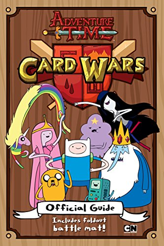 Card Wars Official Guide  Adventure Time