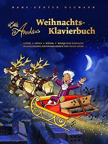 Little Amadeus - Weihnachts-Klavierbuch: Songbook für Klavier