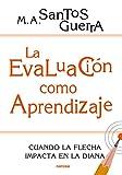 La evaluación como aprendizaje: Cuando la flecha impacta en la diana (Educación Hoy nº 200) (Spanish Edition)