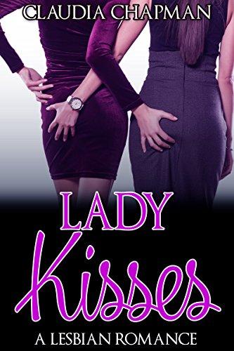 Lady Kisses Lesbian Claudia Chapman ebook