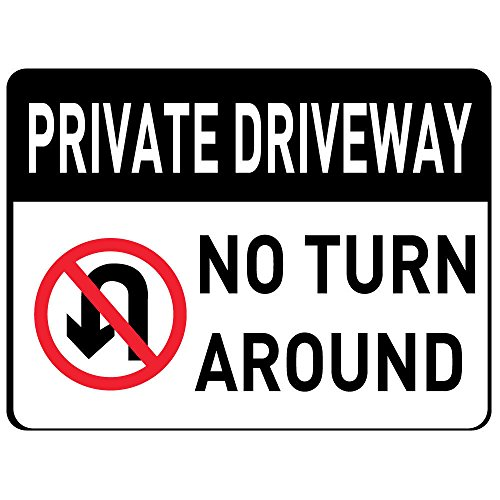 Private Driveway No Turn Around OSHA Metal Aluminum Sign 24 in x 18 in Custom Warning & Saftey Sign Pre-drilled Holes for Easy mounting]()
