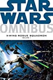 Star Wars Omnibus: X-Wing Rogue Squadron  Volume 1