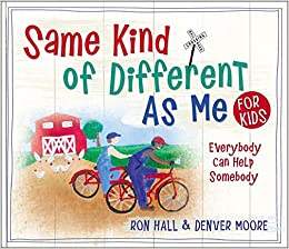 Same Kind of Different As Me for Kids: Amazon.es: Hall, Ron ...
