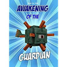 Book for kids: Awakening Of The Guardian: Steve vs. Guardians (Minecraft Awakening 2)