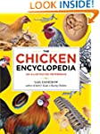 The Chicken Encyclopedia: An Illustra...