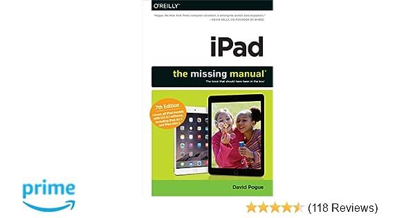 Amazon IPad The Missing Manual 9781491947159 David Pogue Books