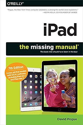 amazon com ipad the missing manual 9781491947159 david pogue books rh amazon com QuickBooks the Missing Manual ipad the missing manual 7th edition pdf