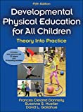 img - for Development Physical Education for All Children-5th Edition With Web Resource: Theory Into Practice book / textbook / text book