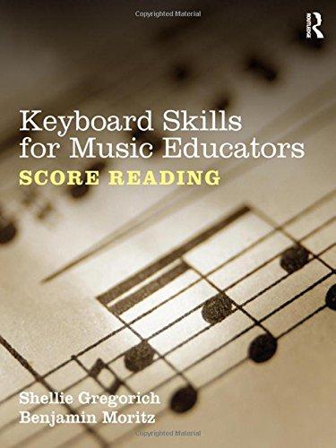 Keyboard Skills for Music Educators: Score Reading - Music For Score Reading