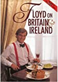 Floyd on Britain and Ireland, Keith Floyd, 0563206268