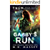 Gabby's Run: Paranormal Apocalypse: A Dark Fantasy Novel of the Paranormal Apocalypse (THEM Paranormal Zombie Apocalypse Series Book 4)