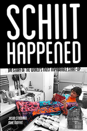 (Schiit Happened: The Story of the World's Most Improbable Start-Up)