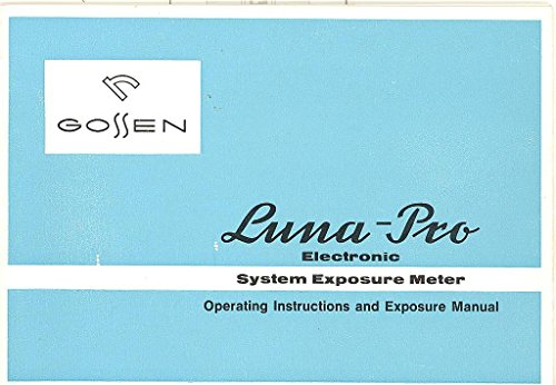 ORIGINAL INSTRUCTION MANUAL: Gossen Luna-Pro Electronic System Exposure ()