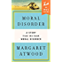 Moral Disorder: A Story