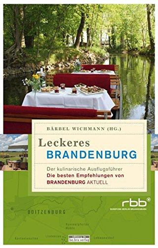 leckeres-brandenburg-der-kulinarische-ausflugsfhrer-die-besten-empfehlungen-von-brandenburg-aktuell