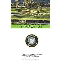 Empordà Golf Links: SkyGolfspain.com - Yardage Book