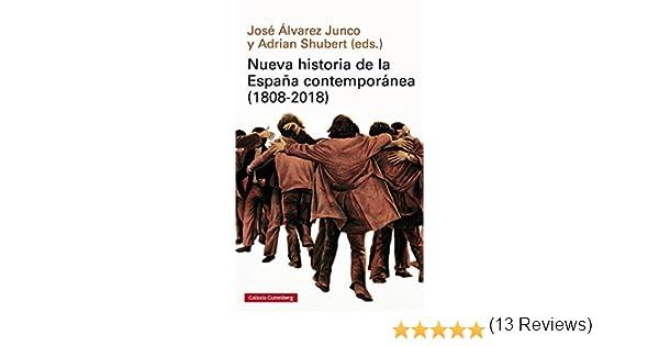 Nueva historia de la España contemporánea 1808-2018 Ensayo: Amazon.es: Alvarez Jose, Alvarez Jose: Libros