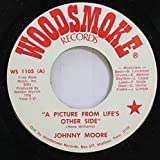 JOHNNY MOORE 45 RPM A PICTURE FROM LIFE'S OTHER SIDE / CRAZY HEART