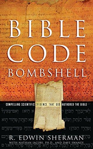 Bible Code Bombshell (B 10 Bombshell)