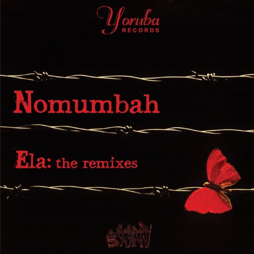 Nomumbah Ela: The Remixes
