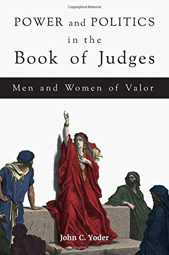 Power and Politics in the Book of Judges: Men and Women of Valor pdf