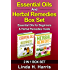 Essential Oils And Herbal Remedies Box Set: Essential Oils for Beginners & Herbal Remedies Guide