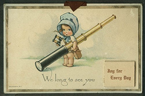 We Long To See You calendar 1921 blue bonnet girl telescope binoculars