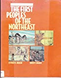 First Peoples of the Northeast, Braun, Esther K. and Braun, David P., 0944856047