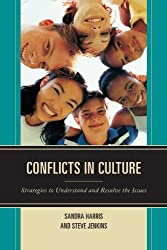 Conflicts in Culture: Strategies to Understand and Resolve the Issues