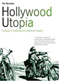Hollywood Utopia, Pat Brereton, 1841501174