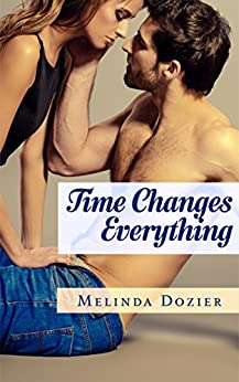Time Changes Everything by [Dozier, Melinda]