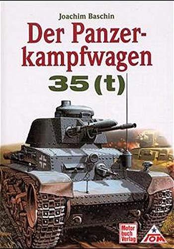 Der Panzerkampfwagen 35(t) (The Tank 35(t)) (English and German Edition) pdf