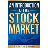 Stock Market Investing: An Introduction to the Stock Market: stock market (stock market, trading stocks, investing)