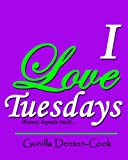I love Tuesdays! History repeats itself (Hanna and Rufus Book 3)