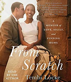 Book Cover: From Scratch: A Memoir of Love, Sicily, and Finding Home