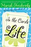 In the Cards: Life by  Mariah Fredericks in stock, buy online here