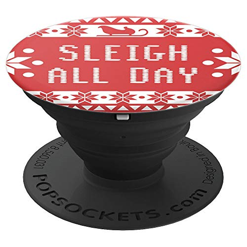 Sleigh All Day - Type on ugly sweater pattern - PopSockets Grip and Stand for Phones and Tablets ()
